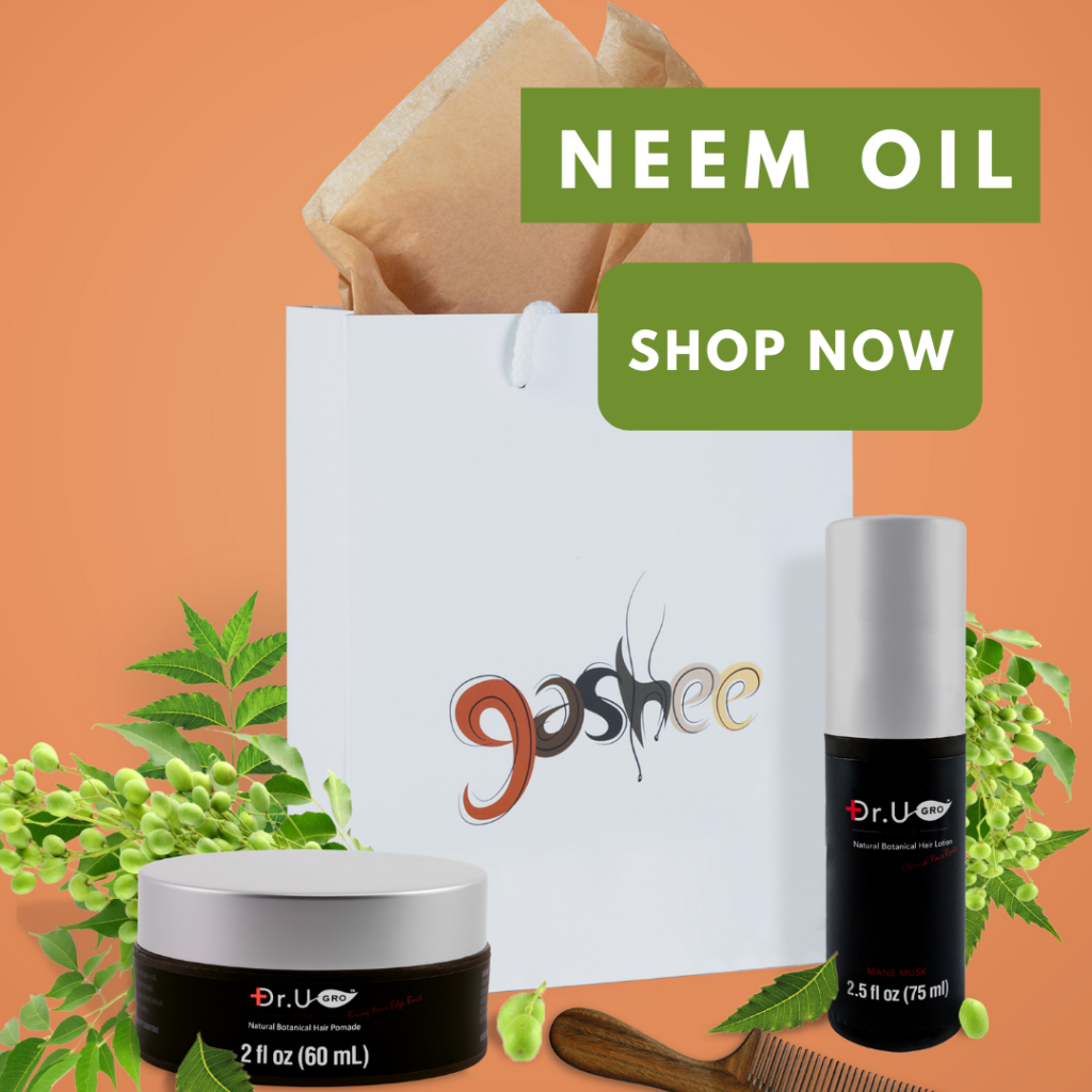 Gashee's hair lotion and pomade contains neem oil.