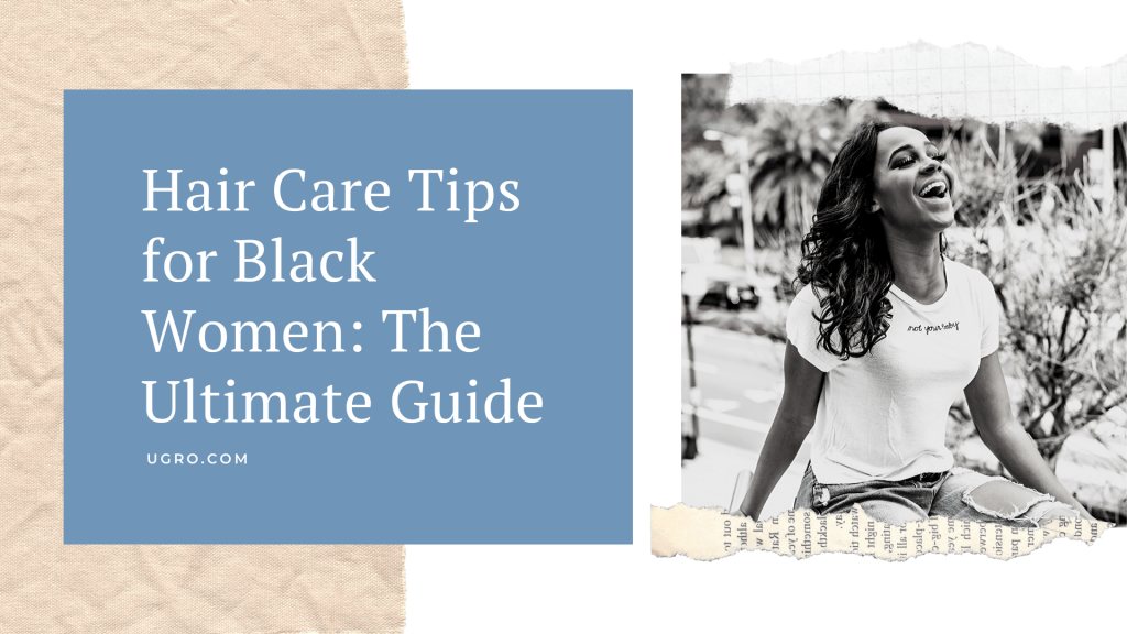 Ultimate hair grooming routine guides for black women
