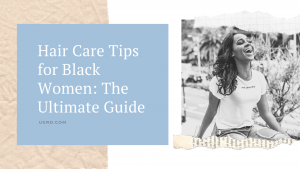 hair care tips for black women